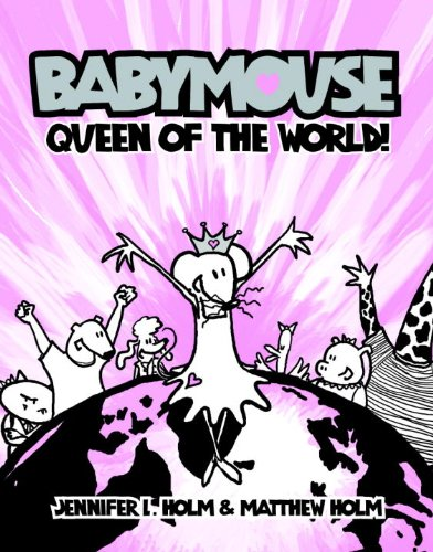 9781417726998: Queen Of The World! (Turtleback School & Library Binding Edition) (Babymouse)