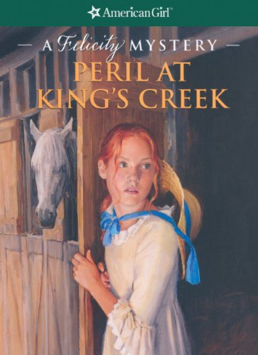 9781417728565: Peril At King's Creek (Turtleback School & Library Binding Edition) (American Girl Library (Prebound))