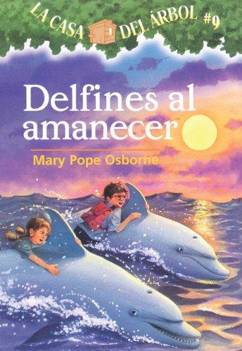 9781417729852: Delfines Al Amanecer (Dolphins At Daybreak) (Turtleback School & Library Binding Edition) (Magic Tree House) (Spanish Edition)