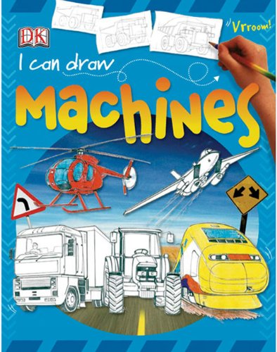9781417732081: I Can Draw Machines (Turtleback School & Library Binding Edition) (I Can Draw (Prebound))
