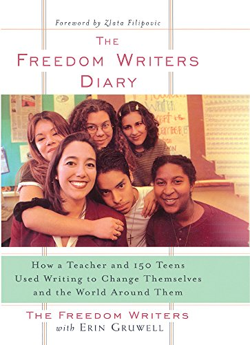 9781417738021: Freedom Writers' Diary: How A Teacher And 150 Teens Used Writing To Change Themselves And The World Around Them (Turtleback School & Library Binding Edition)