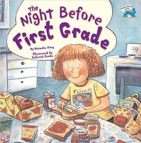 The Night Before First Grade (Turtleback School & Library Binding Edition): Natasha Wing
