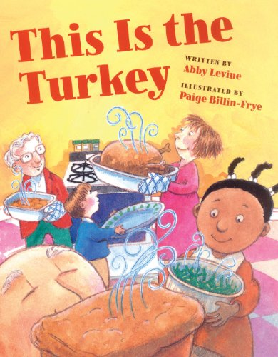 This Is The Turkey (Turtleback School & Library Binding Edition) (141774250X) by Abby Levine
