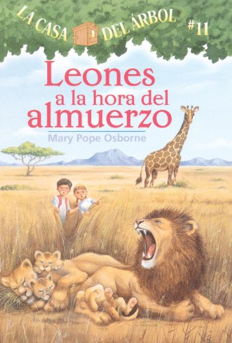9781417745210: Leones A La Hora Del Almuerzo (Lions At Lunchtime) (Turtleback School & Library Binding Edition) (Magic Tree House) (Spanish Edition)