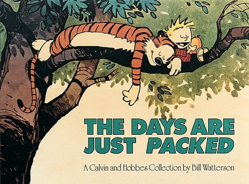 9781417746002: The Days Are Just Packed (Turtleback School & Library Binding Edition) (Calvin and Hobbes)