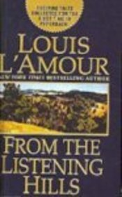 From the Listening Hills: Louis L'Amour