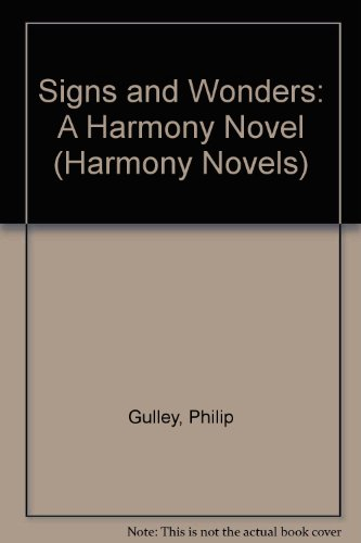 9781417748273: Signs and Wonders: A Harmony Novel (Harmony Novels)