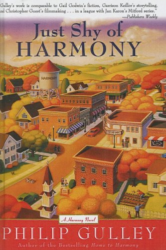 Just Shy of Harmony (141774832X) by Philip Gulley