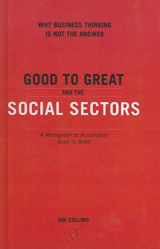 9781417748402: Good to Great and the Social Sectors: Why Business Thinking Is Not the Answer