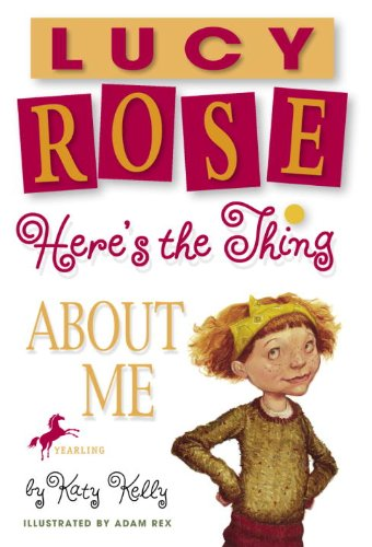 Here's the Thing About Me (Turtleback School & Library Binding Edition) (Lucy Rose Books):...