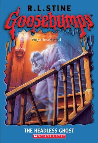 The Headless Ghost (Turtleback School & Library Binding Edition) (Goosebumps (Pb)) (1417753196) by Stine, R.L.