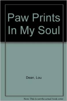 9781417754403: Paw Prints in My Soul: A True Story