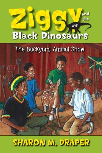 The Backyard Animal Show (Turtleback School & Library Binding Edition) (Ziggy and the Black ...