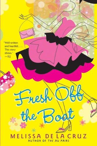 Fresh Off The Boat (Turtleback School & Library Binding Edition) (9781417771790) by Cruz, Melissa De La