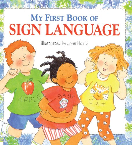 9781417772452: My First Book Of Sign Language (Turtleback School & Library Binding Edition)