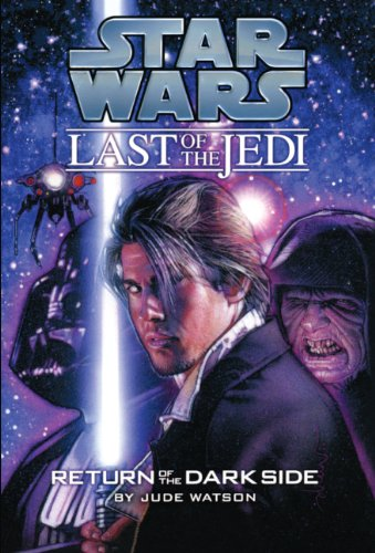 Return Of The Dark Side (Turtleback School & Library Binding Edition) (Star Wars: Last of the Jedi (Pb)) (1417772514) by Jude Watson