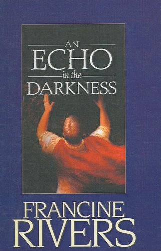 9781417772902: An Echo In The Darkness (Turtleback School & Library Binding Edition)