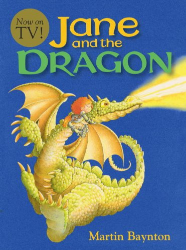 Jane And The Dragon (Turtleback School & Library Binding Edition) (Jane's Adventures (Prebound)) (1417772980) by Martin Baynton