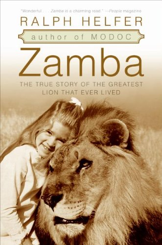 9781417773510: Zamba: The True Story of the Greatest Lion That Ever Lived