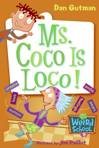 9781417774289: Ms. Coco Is Loco! (Turtleback School & Library Binding Edition) (My Weird School)