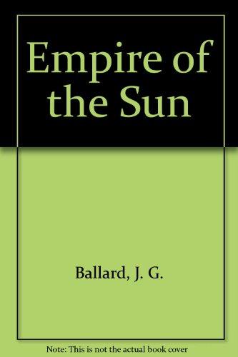 9781417780600: Empire of the Sun