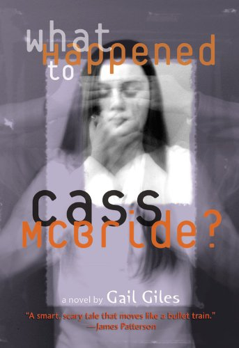What Happened To Cass McBride? (Turtleback School & Library Binding Edition) (1417780673) by Gail Giles