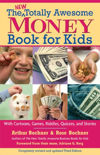 9781417780723: The Totally Awesome Money Book For Kids (Turtleback School & Library Binding Edition)