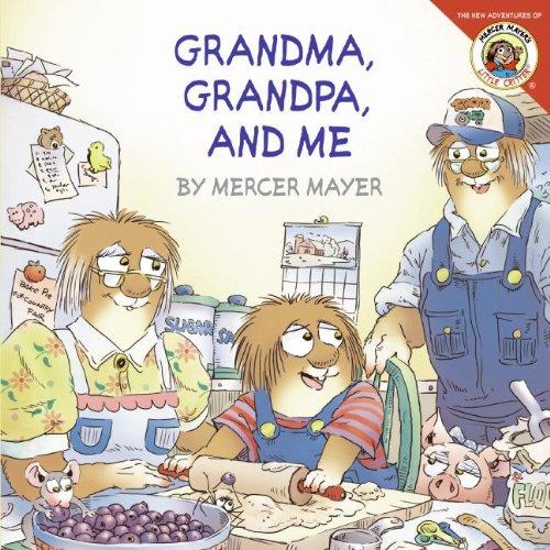 Grandma, Grandpa, and Me: Mayer, Mercer