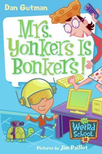 9781417782222: Mrs. Yonkers Is Bonkers! (Turtleback School & Library Binding Edition) (My Weird School)
