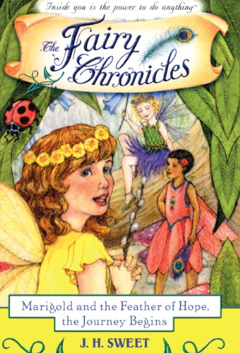 9781417783540: Marigold and the Feather of Hope, the Journey Begins (Turtleback School & Library Binding Edition) (The Fairy Chronicles)