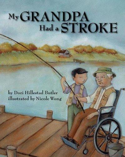 9781417783557: My Grandpa Had A Stroke (Turtleback School & Library Binding Edition)