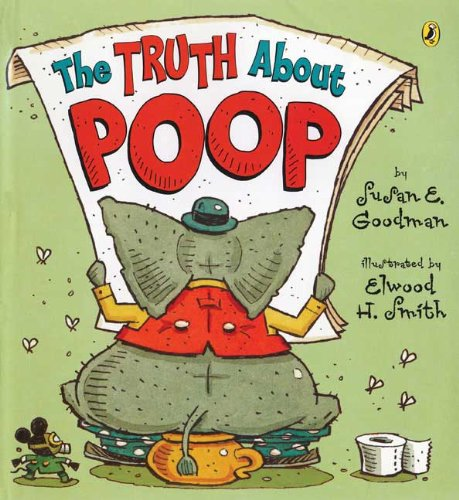9781417786367: The Truth about Poop
