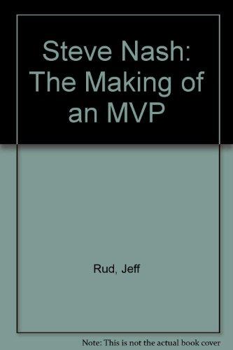 9781417786572: Steve Nash: The Making of an MVP