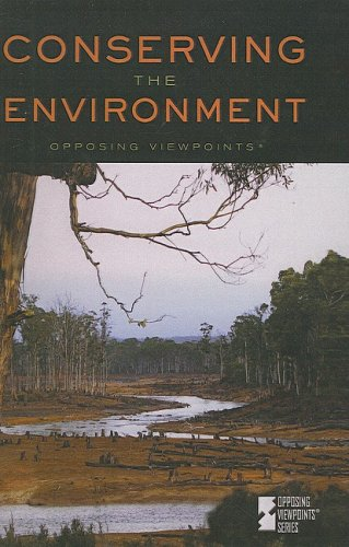 9781417786923: Conserving the Environment (Opposing Viewpoints (Prebound))