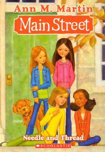Needle And Thread (Turtleback School & Library Binding Edition) (Main Street (Prebound)) (1417788208) by Ann M. Martin