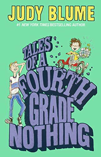 Tales of a Fourth Grade Nothing: Blume, Judy