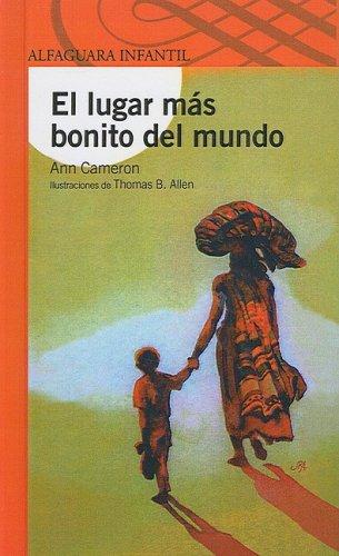 9781417789078: El Lugar Mas Bonito del Mundo (Alfaguara Infantil)