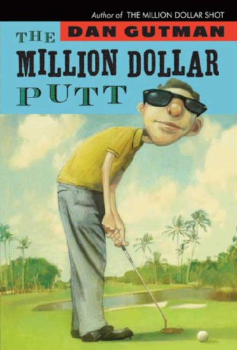 9781417789931: The Million Dollar Putt (Turtleback School & Library Binding Edition)