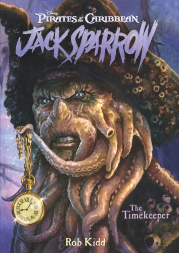The Timekeeper (Turtleback School & Library Binding Edition) (Pirates of the Caribbean: Jack Sparrow) (1417790881) by Rob Kidd
