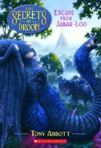 Escape From Jabar-Loo (Turtleback School & Library Binding Edition) (Secrets of Droon): Tony ...
