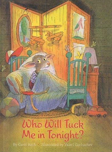 9781417794362: Who Will Tuck Me in Tonight? (Cheshire Studio Book)