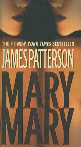 Mary, Mary (Alex Cross Novels (Pb)) (141779643X) by [???]