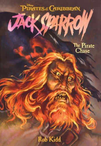 The Pirate Chase (Turtleback School & Library Binding Edition) (Pirates of the Caribbean: Jack Sparrow (Prebound Numbered)) (141779657X) by Rob Kidd