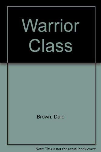 9781417801565: Warrior Class