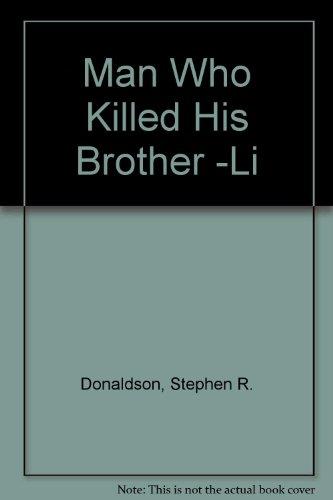 9781417805174: Man Who Killed His Brother -Li