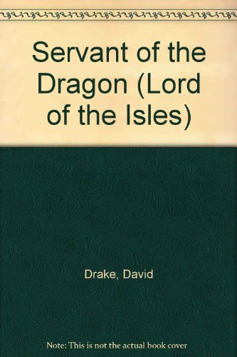 9781417805976: Servant of the Dragon (Lord of the Isles)