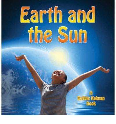 9781417809394: The Earth and the Sun (Looking at Earth (Prebound))