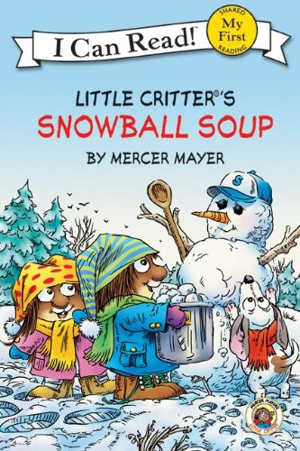 9781417810031: Snowball Soup (Turtleback School & Library Binding Edition) (Little Critter: I Can Read)