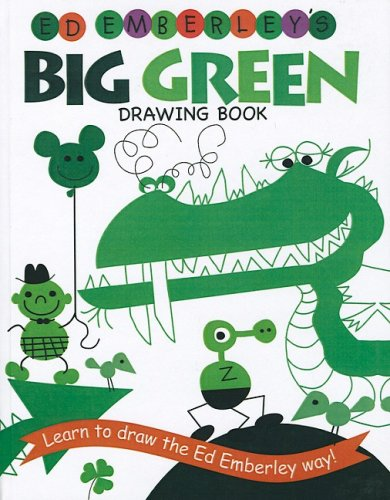 9781417814794: Ed Emberley's Big Green Drawing Book (Ed Emberley Drawing Books (Prebound))