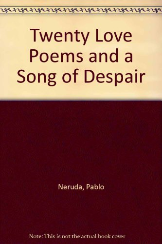 9781417817962: Twenty Love Poems and a Song of Despair